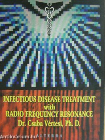 Infectious Disease Treatment with Radio Frequency Resonance