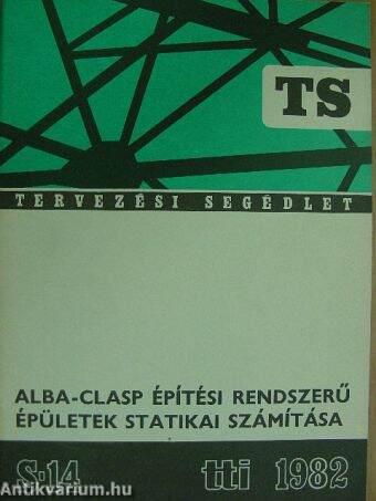 Alba-Clasp építési rendszerű épületek statikai számítása/TS-S 14/Statika