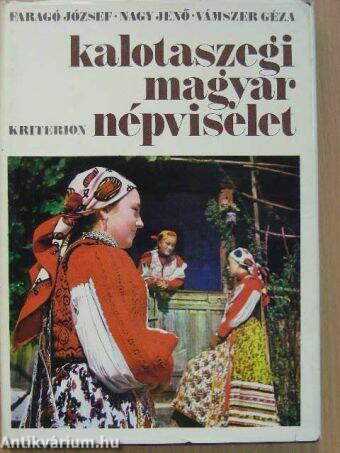 Faragó József  Kalotaszegi magyar népviselet (Kriterion Könyvkiadó ... 7a937552b1
