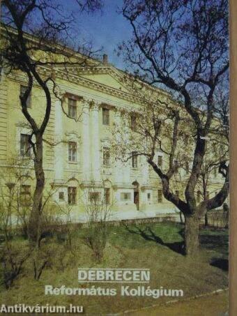 Debrecen - Református Kollégium