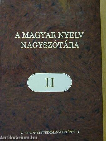 A magyar nyelv nagyszótára II.
