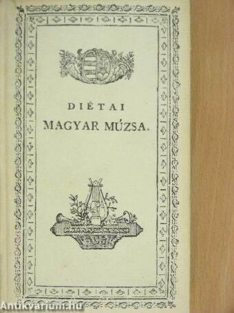 Diétai magyar múzsa