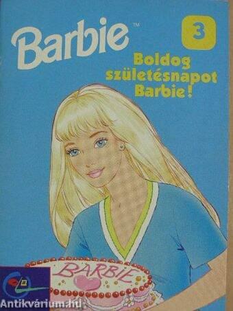 boldog szülinapot barbi Dobi Ildikó: Boldog születésnapot Barbie! (Egmont Hungary Kft  boldog szülinapot barbi