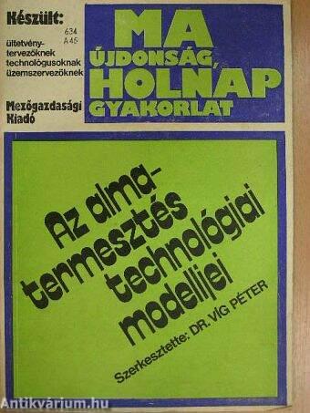 Az almatermesztés technológiai modelljei