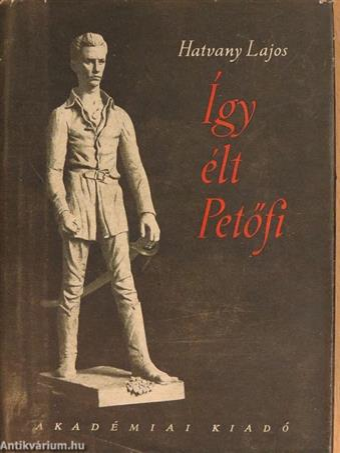 Így élt Petőfi II. (töredék)