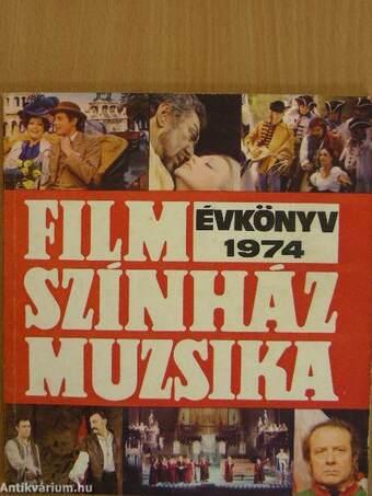 Film-Színház-Muzsika Évkönyv 1974.
