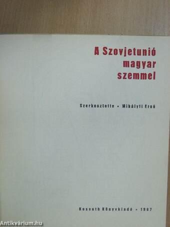 A Szovjetunió magyar szemmel