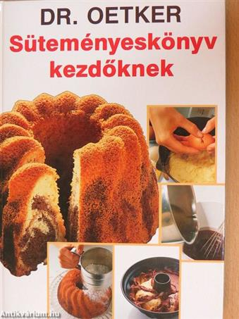 Süteményeskönyv kezdőknek