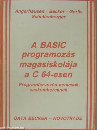 A BASIC programozás magasiskolája a C 64-esen