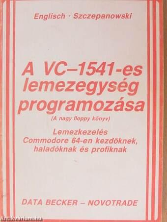 A VC-1541-es lemezegység programozása