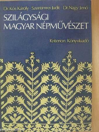 Szilágysági magyar népművészet