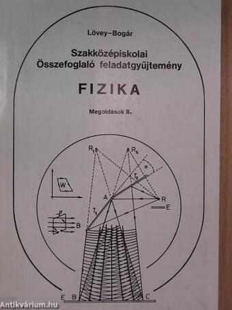 Szakközépiskolai összefoglaló feladatgyűjtemény - Fizika - Megoldások II.