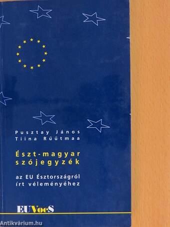 Észt-magyar szójegyzék az EU Észtországról írt véleményéhez