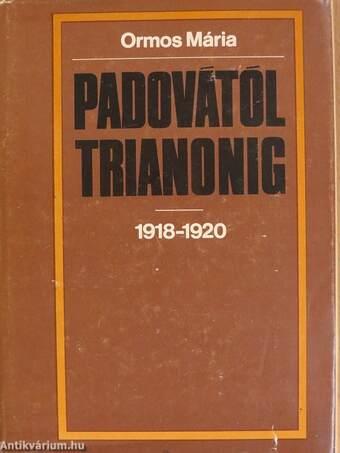Padovától Trianonig 1918-1920