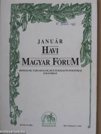 Január Havi Magyar Fórum 2004.