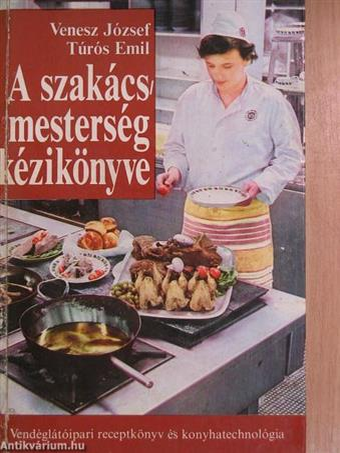 A szakácsmesterség kézikönyve
