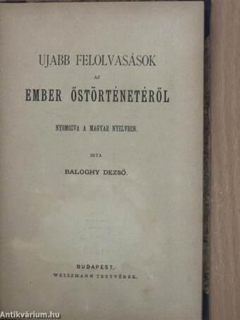 Ujabb felolvasások az ember őstörténetéről nyomozva a magyar nyelvben