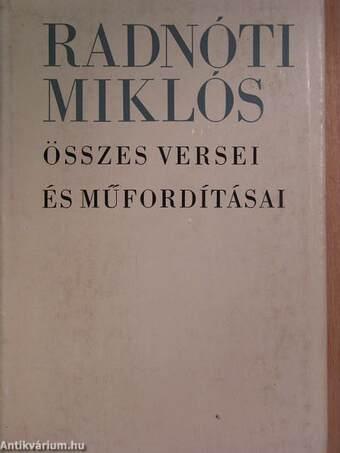 Radnóti Miklós összes versei és műfordításai