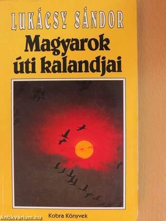 Magyarok úti kalandjai