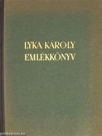 Lyka Károly emlékkönyv
