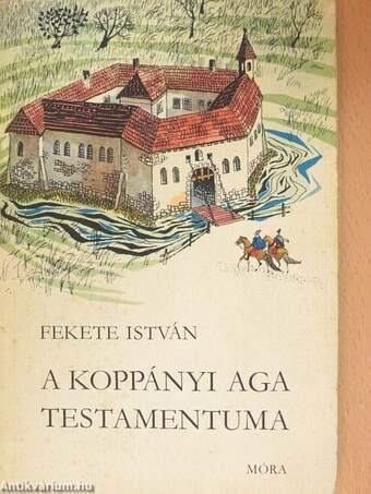 """Képtalálat a következőre: """"a koppányi aga testamentuma"""""""
